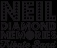 Neil Diamond Memories Tribute Band
